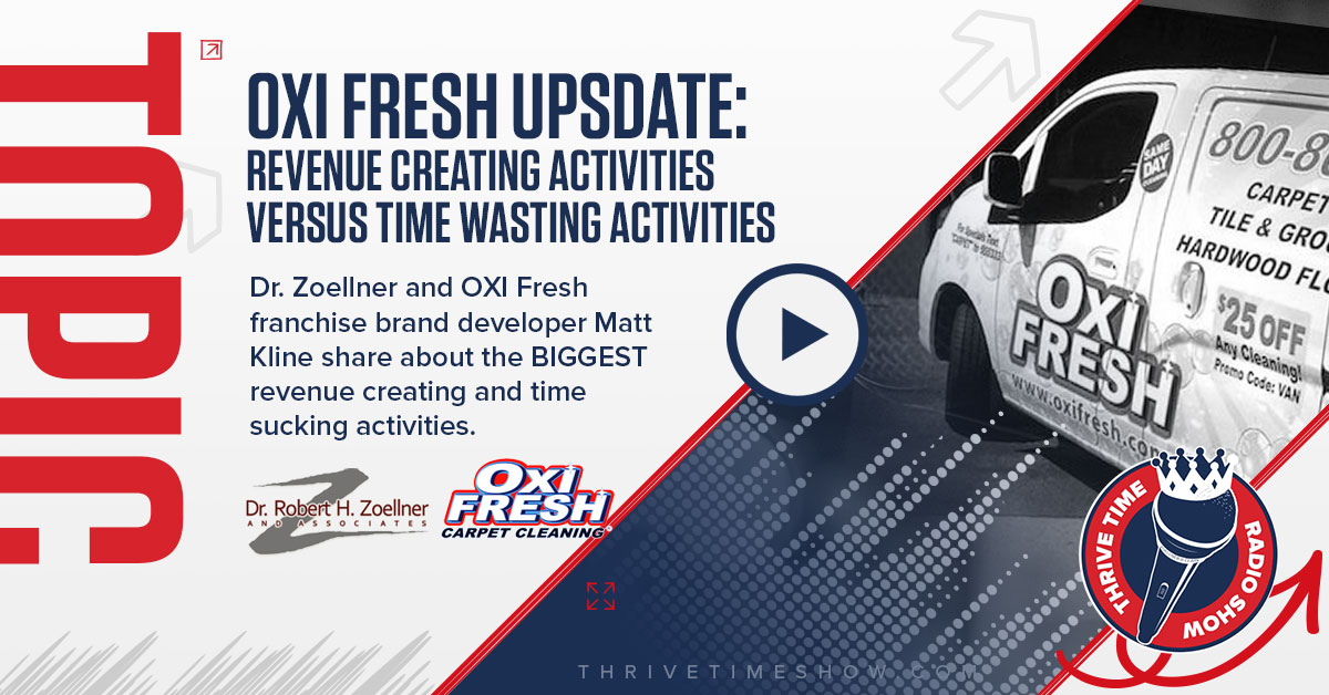 OXI Fresh Upsdate Revenue Creating Activities VersusTime WastingActivities Thrivetime Show