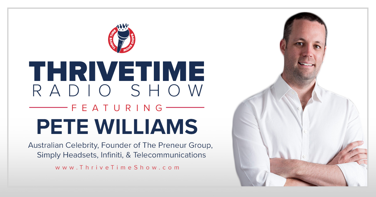 Pete Williams Thrivetime Show Slides