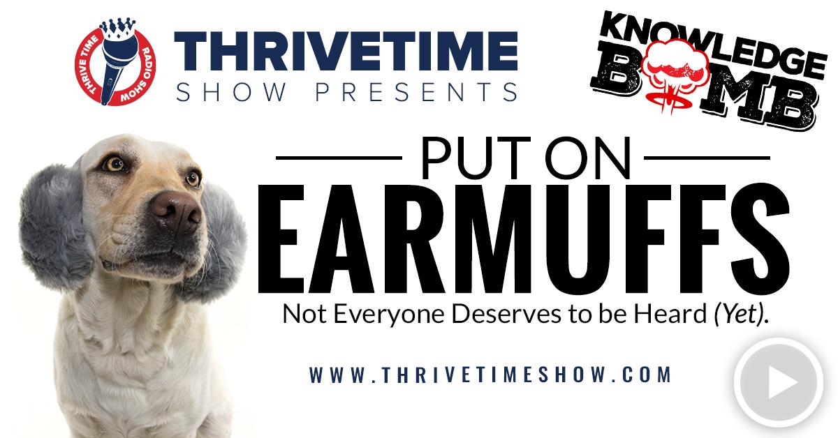 Put On Earmuffs Thrivetime Show Slides
