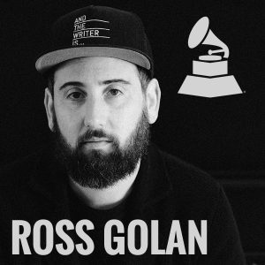 The Music Industry 101 with Prolific Hit-Maker Ross Golan