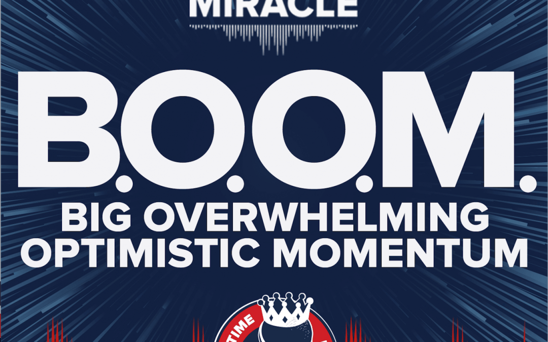 BOOM | Big Overwhelming Optimistic Momentum | Lyrical Miracle