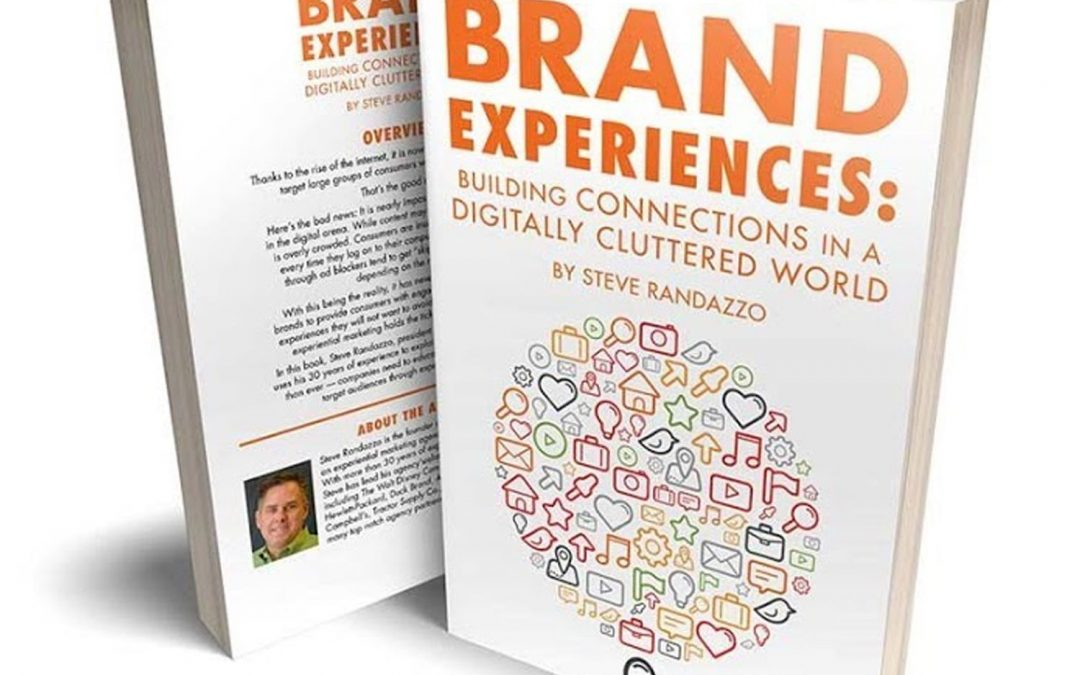 Steve Randazzo on Brand Experiences: Building Connections in a Digitally Cluttered World (Face to Face Marketing 101)