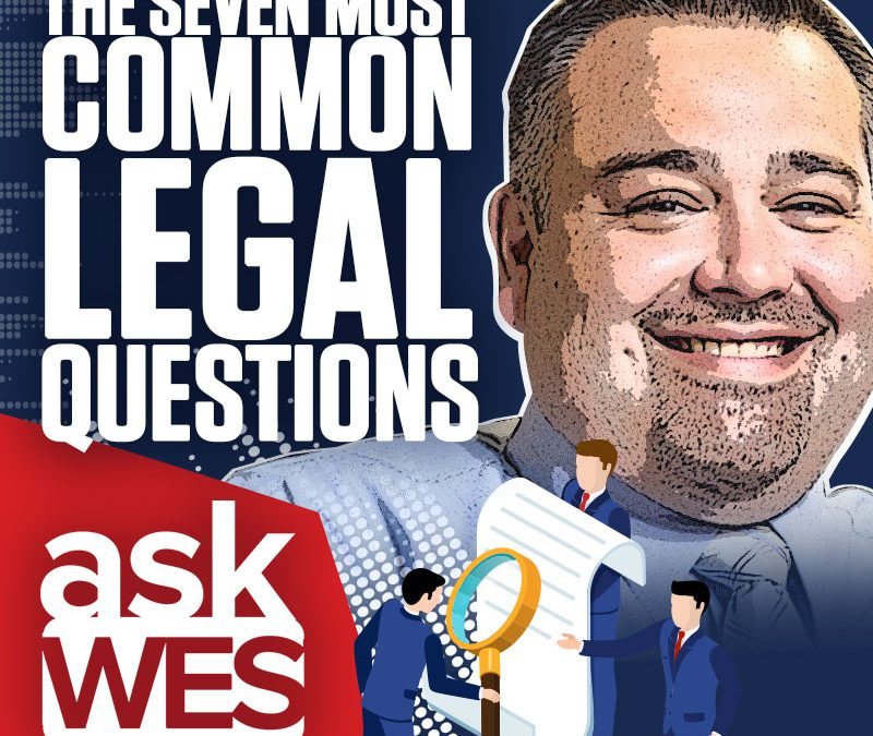 Wes Carter Answers the 7 Most Common Legal Questions | Ask Wes Anything