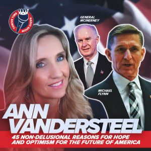 Ann Vandersteel | 45 Non-Delusional Reasons for Hope and Optimism for the Future of America