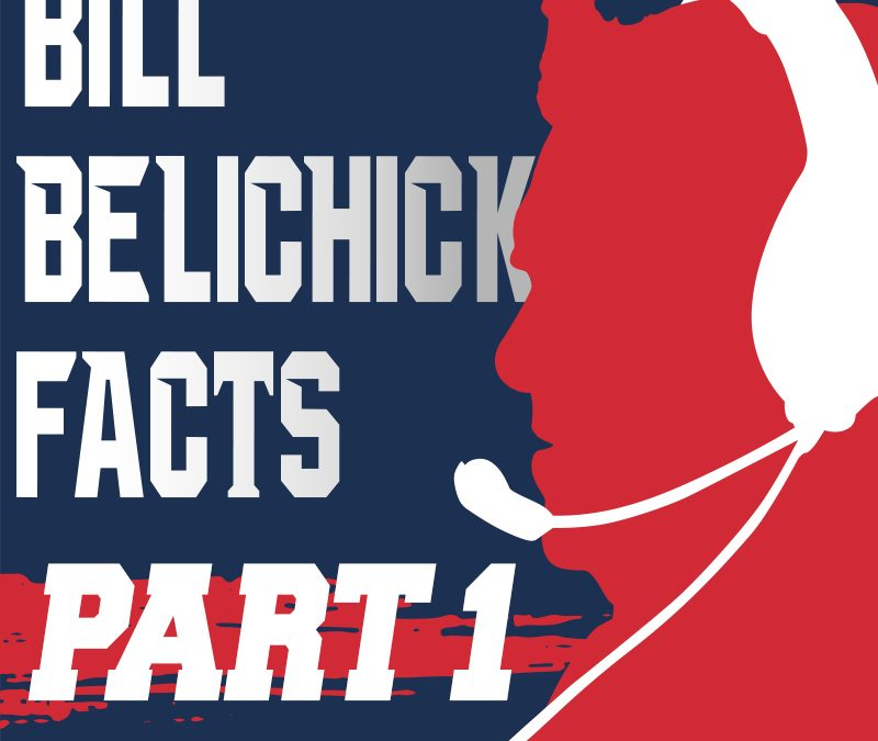 (Part 1) | A Look Under the Hoodie | Exploring 102 Facts About the Management Mastery of Coach Bill Belichick