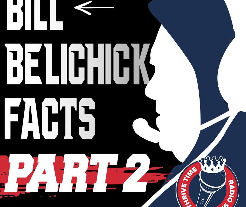 (Part 2) | A Look Under the Hoodie | Exploring 102 Facts About the Management Mastery of Coach Bill Belichick