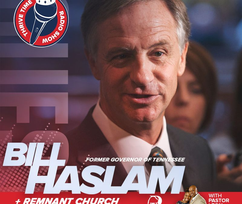 Former Governor of Tennessee Bill Haslam   The Promise & the Peril of Faith in the Public Square