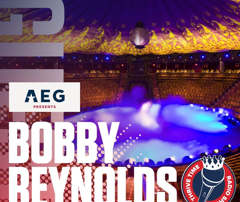 Booking the World's Biggest Artists, Comedians and Performers | Bobby Reynolds, Senior Vice President of Booking, AEG Presents Las Vegas Shares How AEG Makes the Magic Happen