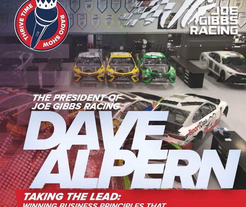 President of Joe Gibbs Racing   Taking the Lead: Winning Business Principles That Fuel Joe Gibbs Racing?