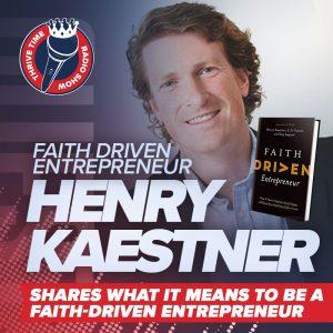 Faith Driven Entrepreneur by Henry Kaestner, J.D. Greear