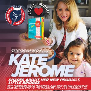 Kate Jerome | Children's Book Author and Intergenerational Product Expert