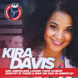 Kira Davis | Are Americans Losing Their Human Rights? Is There a War On God in America?