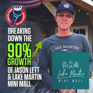 Breaking Down the 90% Growth of Jason Lett and Lake Martin Mini Mall
