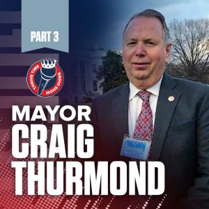 How the Shooting of His Daughter Inspired Him to Push for Life-Saving Legislation and to Become Broken Arrow's Mayor | Mayor Craig Thurmond (Part 3)