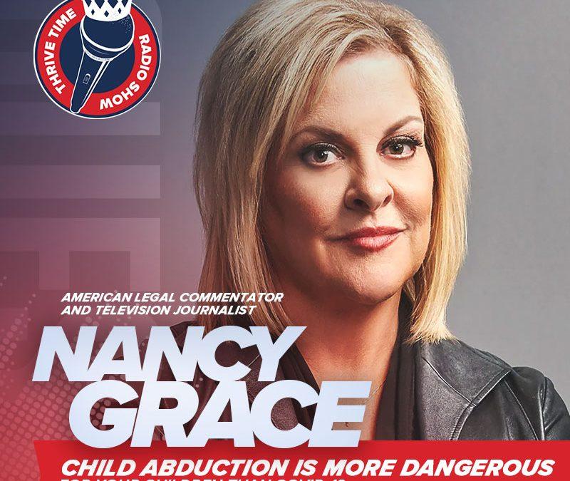 Nancy Grace | Child Abduction is More Dangerous for Your Children Than COVID-19