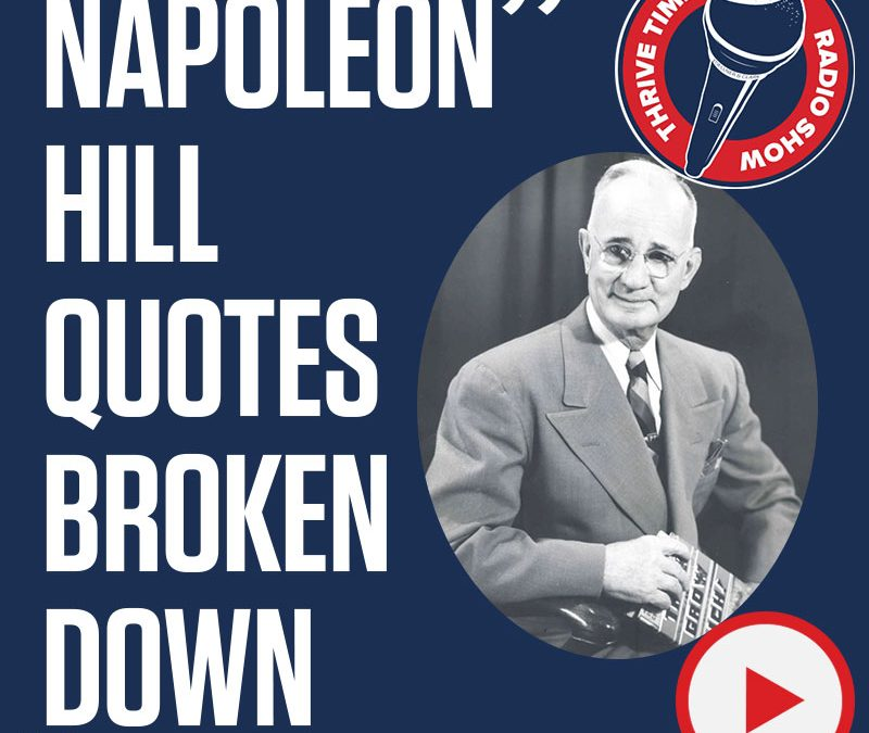 Napoleon Hill Quotes Broken Down by Bucky Cordray, Dr. Breck, Clay Clark and Jason Beasley