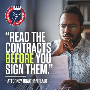 """Read the Contracts Before You Sign Them."" – Attorney Jonathan Plaut"