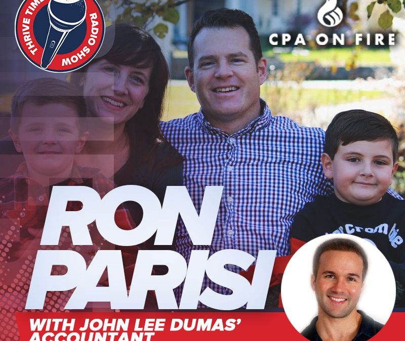 How to Live an Intentional and Proactive Life with John Lee Dumas' Accountant Ron Parisi