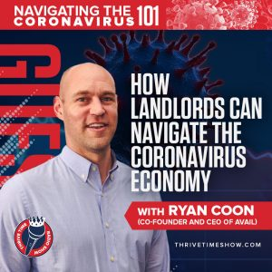Ryan Coon (Co-founder and CEO of Avail) | How Landlords Can Navigate the Coronavirus Economy