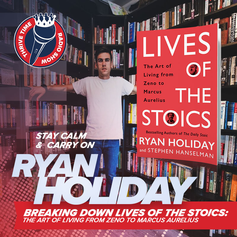 Learn How to Stay Calm and Carry on From Ryan Holiday