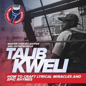 Talib Kweli | How to Craft Lyrical Miracles and EPIC Rhymes with Master Lyricist, Rapper and Entrepreneur