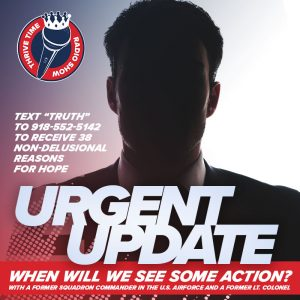 URGENT UPDATE | When Will We See Some Action? With a Former Squadron Commander & Lt. Colonel