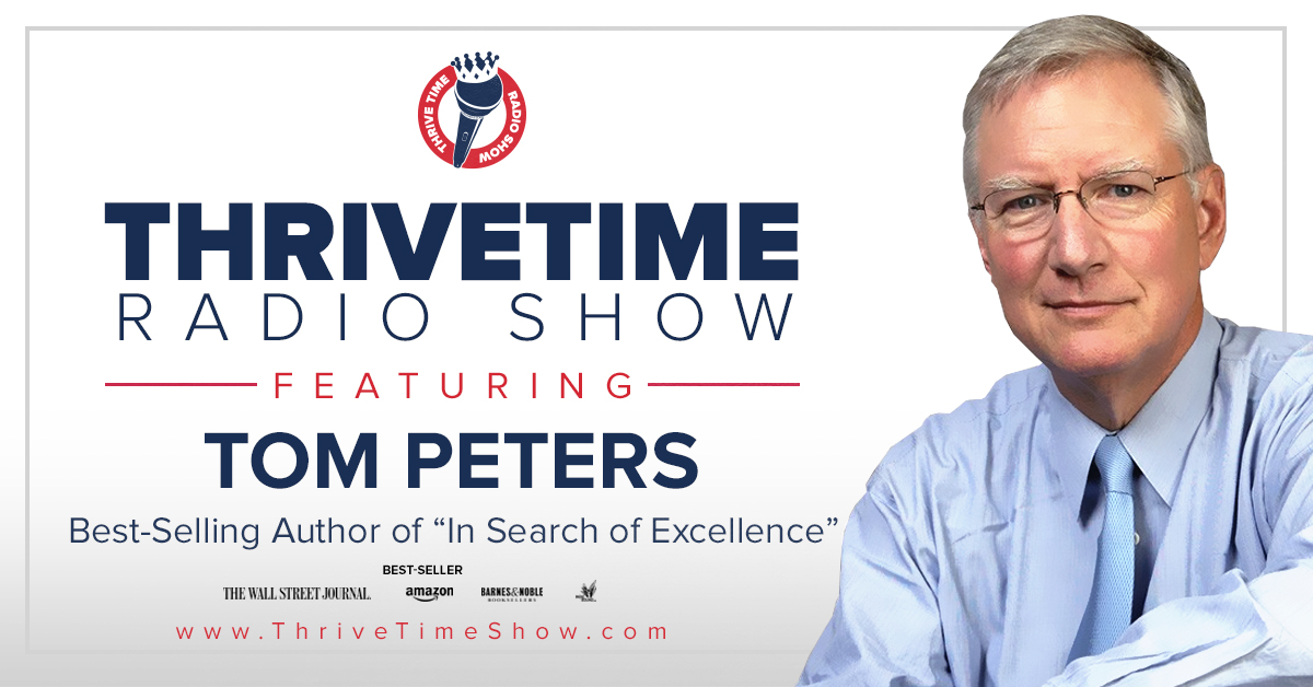 Tom Peters Version 2 ThriveTimeShow