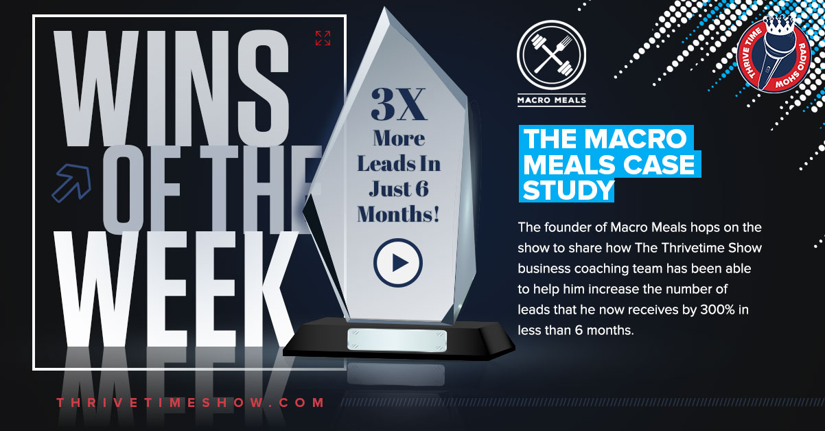 Wins Of The Week Macro Meals Thrivetime Show