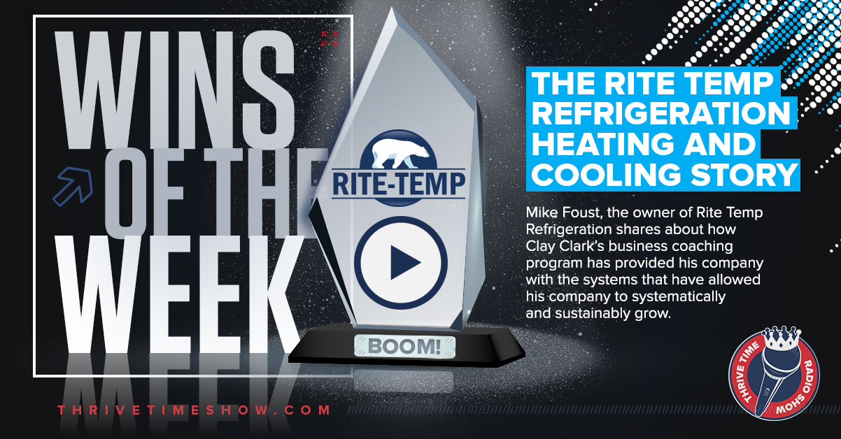 Wins Of The Week The Rite Temp Refrigeration Heating And Cooling Story Thrivetime Show (1)