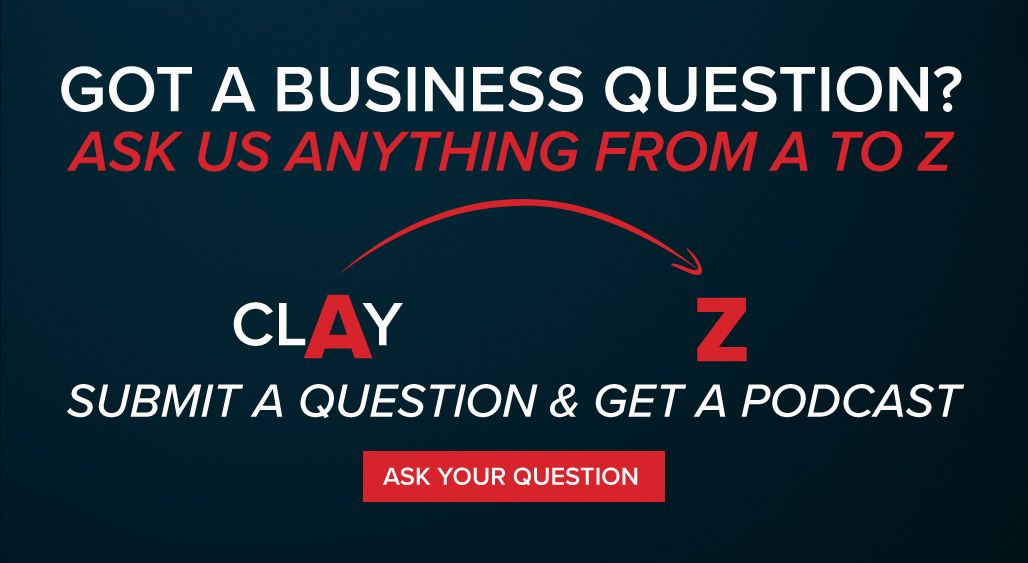 Business Coach | Ask Clay & Z Anything