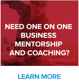 Need One on One Business Mentorship or Coaching?